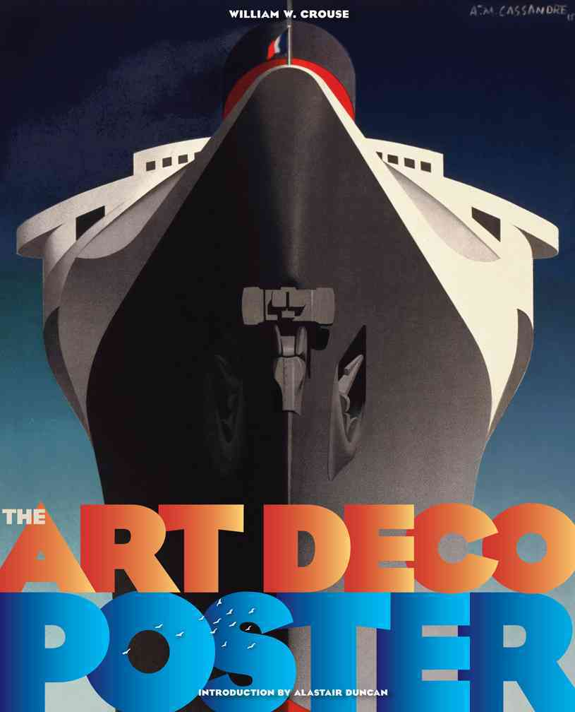 The Art Deco Poster By Crouse, William W./ Duncan, Alastair